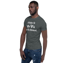 "Cargar imagen en el visor de la galería, ""Id Rather Be Down The Allotment"" Short-Sleeve Unisex T-Shirt- Dark Colours"