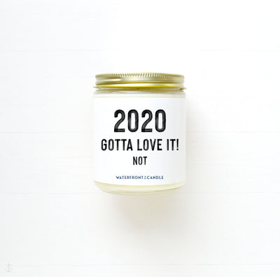 The 2020 Gotta Love It! Not French Vanilla scented 9 oz natural soy wax candle by Waterfront Candle