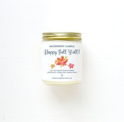 Happy Fall Ya'll! Handmade fall scented small batch hand-poured soy 9 oz candle by Waterfront Candle