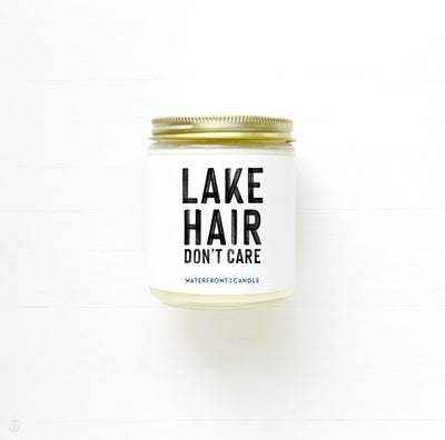 The Lake Hair Don't Care Lake Adventure scented 9 oz natural soy wax candle by Waterfront Candle