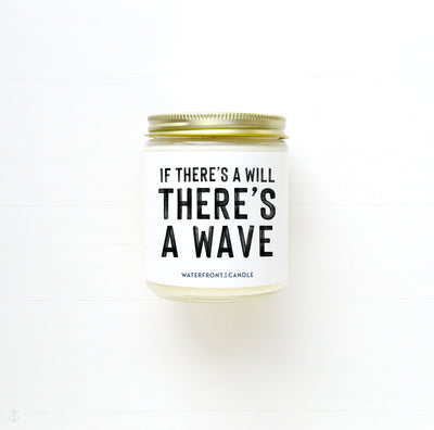 The If There's A Will There's A Wave White Caps scented 9 oz natural soy wax candle by Waterfront Candle