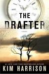 The Peri Reed Chronicles: The Drafter by Kim Harrison (2015, Hardcover)
