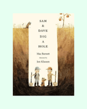 Sam And Dave Dig A Hole - The Mango Tree