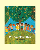 We Are Together - The Mango Tree