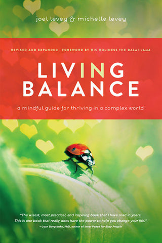 Living in Balance:<span> A Mindful Guide for Thriving in a Complex World</span>
