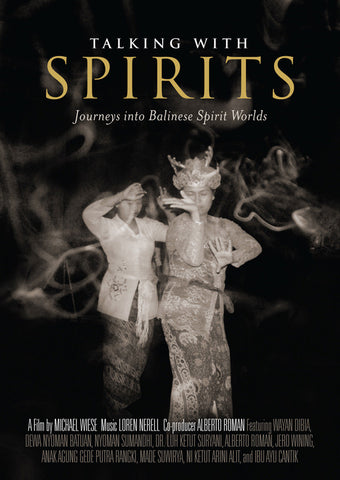 Talking with Spirits: <span>Journeys into Balinese Spirit Worlds (DVD)</span>