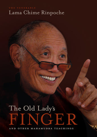 The Old Lady's Finger —<span> and Other Mahamudra Teachings (DVD)</span>