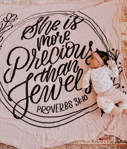 Proverbs 31:10 - She Is More Precious Than Jewels