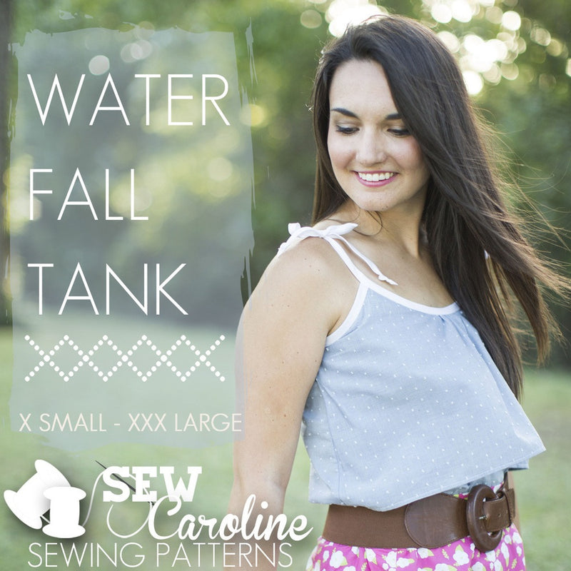 Sew Caroline - The Waterfall Tank