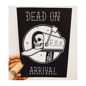 Dead on Arrival Print - Happy Emo