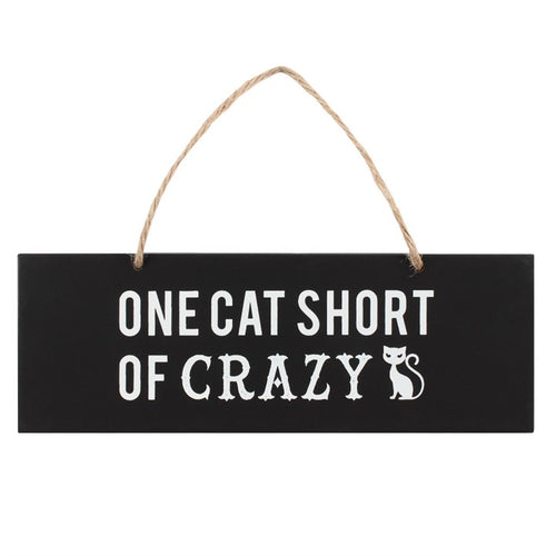 One Cat Short of Crazy Wall Sign - Happy Emo