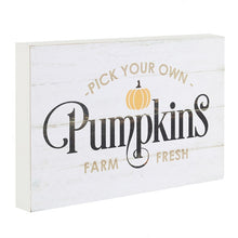 Load image into Gallery viewer, Pick Your Own Pumpkins MDF Standing Sign