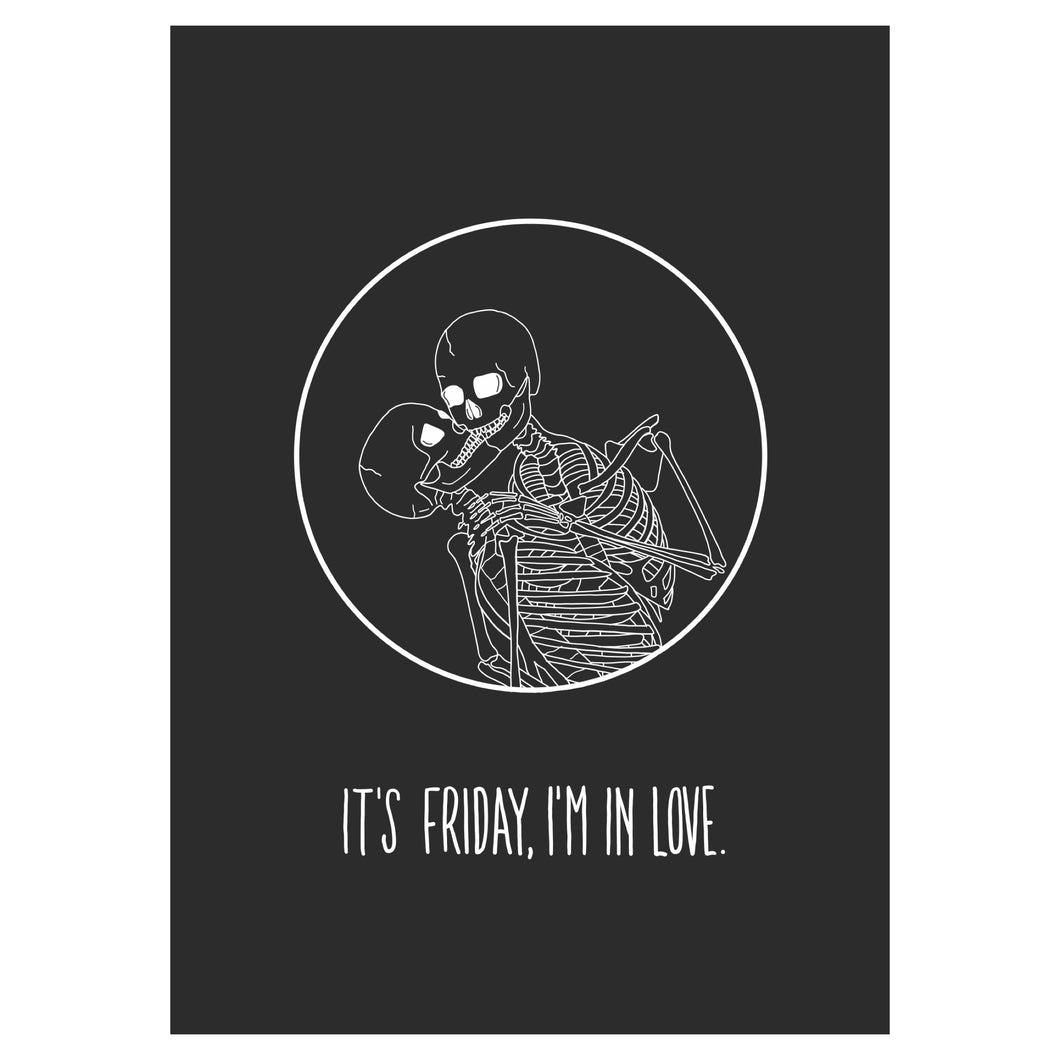 It's Friday, I'm In Love Print - Happy Emo