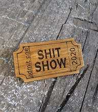 Load image into Gallery viewer, One Ticket to the Sh*t Show Eco-Friendly Bamboo Brooch - Happy Emo