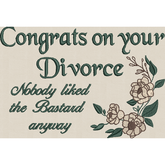 Congrats on your Divorce