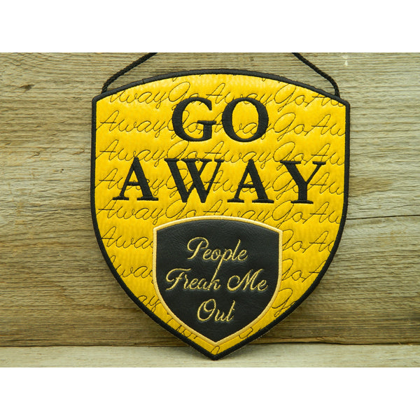 Sign - Go Away - Large Hoop