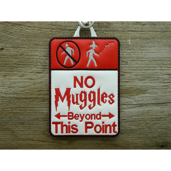 Sign - No Muggles