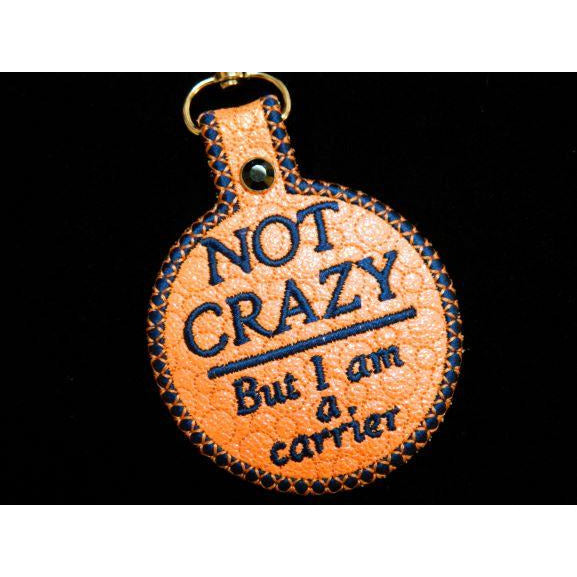 Keychain - Not Crazy
