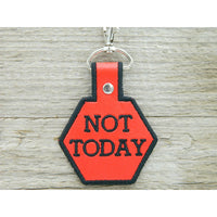Keychain - Not Today