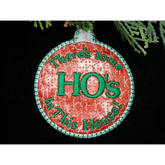 Ornament - Ho's in the House!