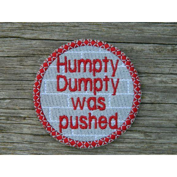 Patch - Humpty Was Pushed