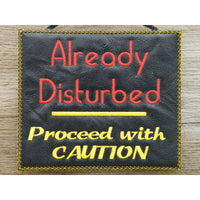 Sign - Already Disturbed - Large Hoop