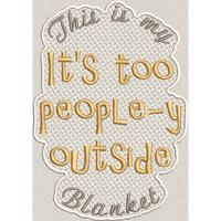 Too People-y Blanket