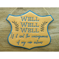 Sign - Well Well - Large Hoop