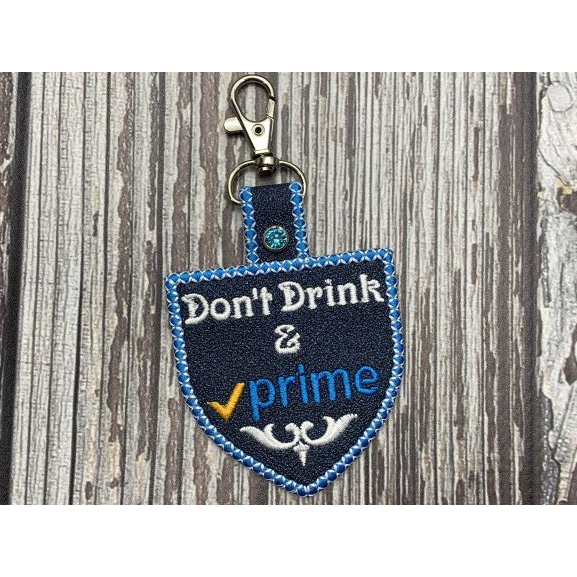 Keychain - Don't Drink & Prime
