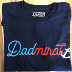 Dadmiral T - PERSONALIZED