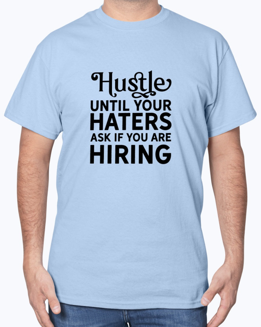 Hustle Until Your Haters Ask If You Are Hiring - Motivational Printables