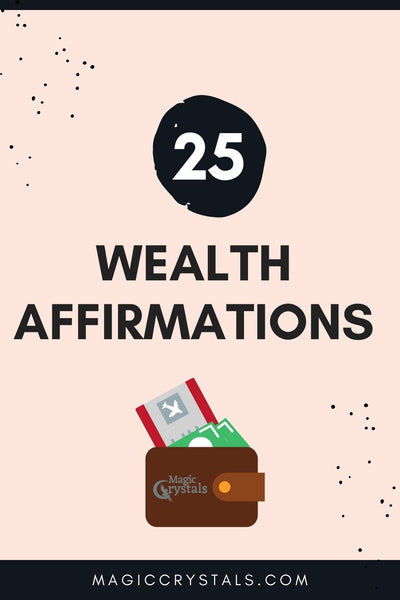 25 Affirmations for Wealth