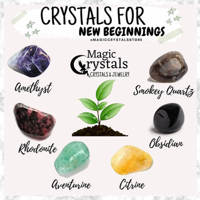 Shop for New Beginning Crystal Set - Stones for New Beginnings at Magic Crystals. Magiccrystals.com made up of several uniquely paired gemstones that resonate strongly with the energy and vibration of new beginnings, staying focuses on your goals. FREE SHIPPING available.