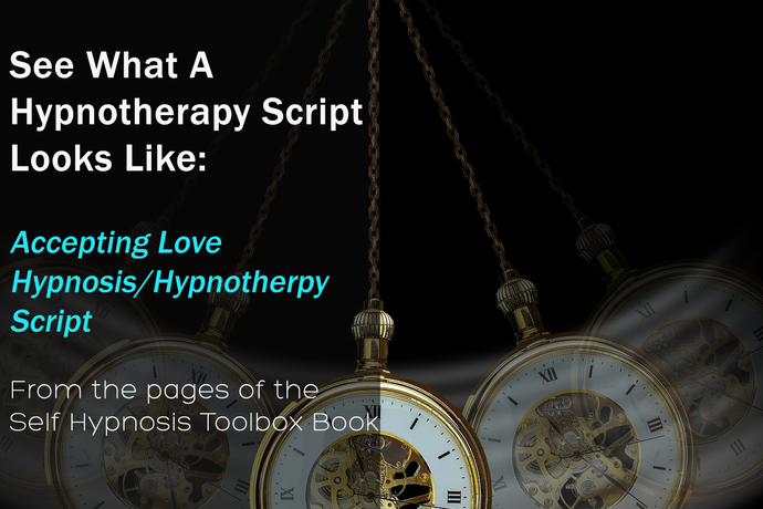 Accepting Love Hypnosis - Hypnotherapy Script