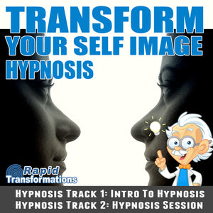 Transform Your Self Image Hypnosis MP3 Download
