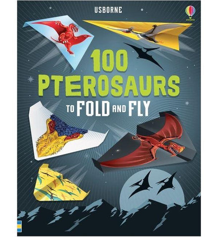 100 Pterosaurus to Fold and Fly