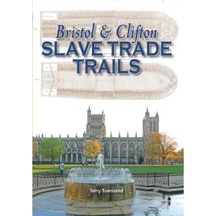 Bristol and Clifton Slave Trade Trails
