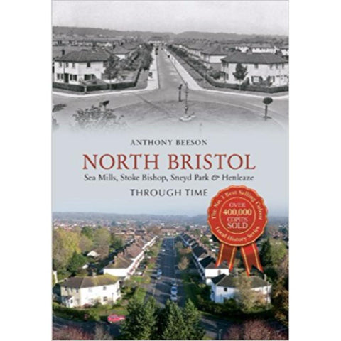 North Bristol Through Time