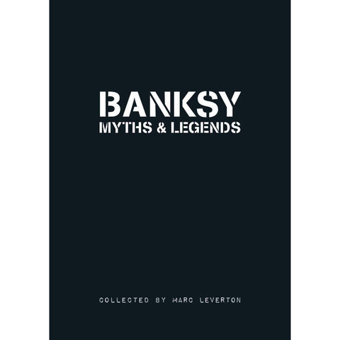 Banksy Myths & Legends Volume 1