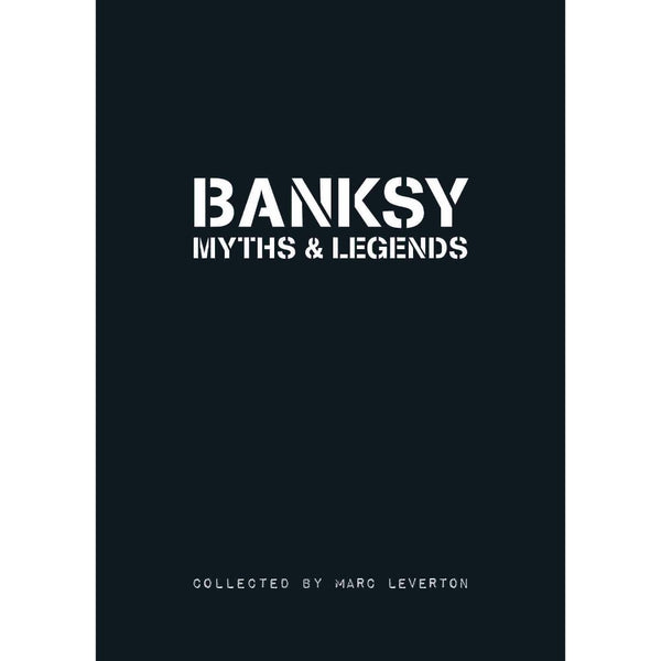 Banksy Myths and Legends Volume 1