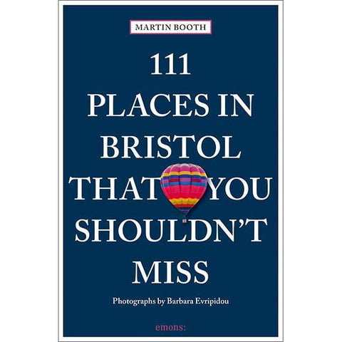 111 Places in Bristol That you Shouldn't Miss: PRE-ORDER