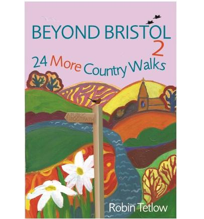 Beyond Bristol 2: 24 More Country Walks