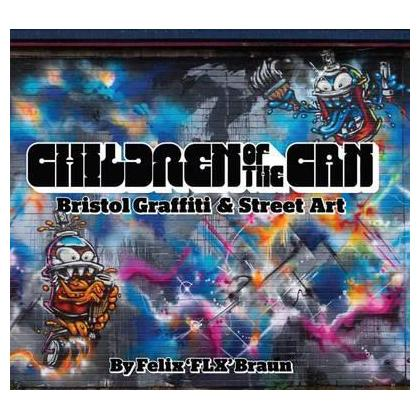 Children of the Can: Bristol Graffiti & Street Art