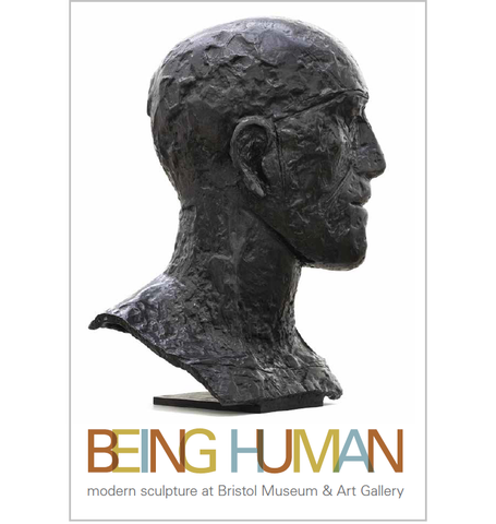 Being Human: Modern Sculpture at Bristol Museum & Art Gallery Exhibition Catalogue