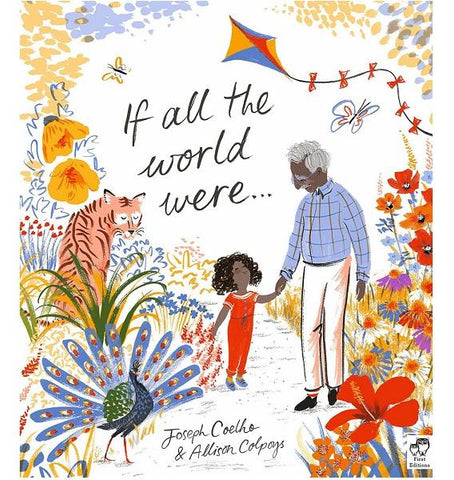 If All The World Were