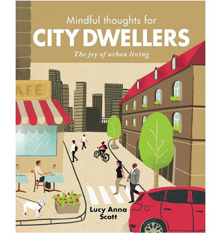 Mindful Thoughts for City Dwellers