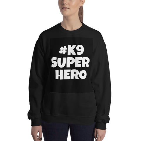 Image of K9 SuperHeroes Unisex Sweatshirt