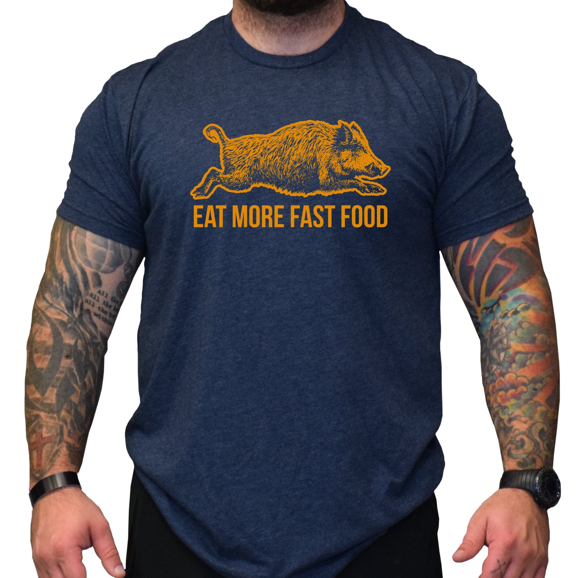 Eat More Fast Food Hog