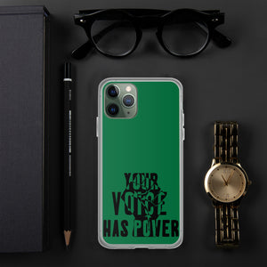 Your Voice Has Power Green iPhone Case