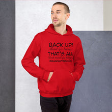 Load image into Gallery viewer, Back Up Quarantine 2020 Hoodie Black Letters